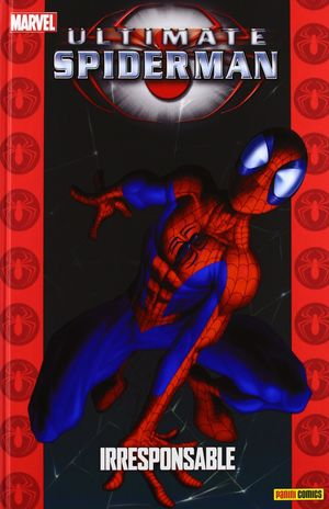 ULTIMATE SPIDERMAN: IRRESPONSABLE