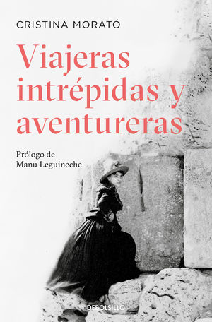 VIAJERAS INTREPIDAS Y AVENTURERAS (N.ED)
