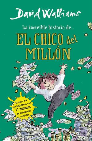LA INCREÍBLE HISTORIA DE... EL CHICO DEL MILLÓN