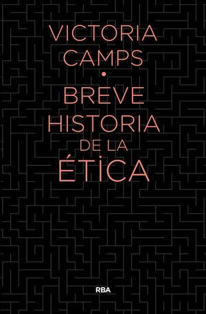 BREVE HISTORIA DE LA ÉTICA