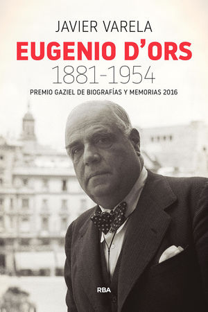 EUGENIO D'ORS. 1881-1954