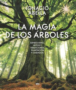 LA MAGIA DE LOS ÁRBOLES