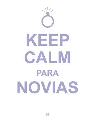 KEEP CALM PARA NOVIAS