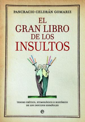 EL GRAN LIBRO DE LOS INSULTOS