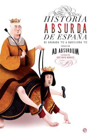 HISTORIA ABSURDA DE ESPAÑA
