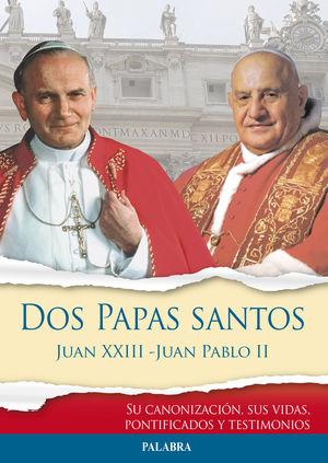 DOS PAPAS SANTOS JUAN XXIII - JUAN PABLO II