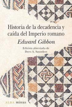 HISTORIA DE LA DECADENCIA Y CAÍDA DEL IMPERIO ROMANO - MINUS