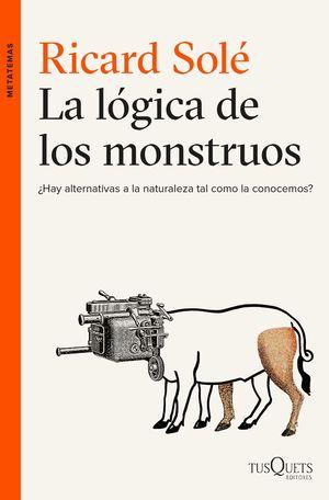 LA LÓGICA DE LOS MONSTRUOS