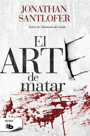 EL ARTE DE MATAR