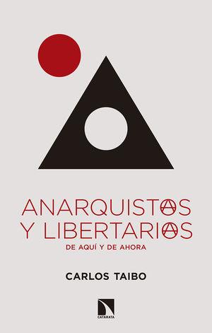 ANARQUISTAS Y LIBERTARIAS DE AQUÍ Y DE AHORA