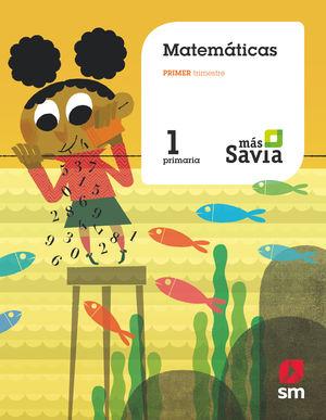 MATEMÁTICAS 1ºEP MÁS SAVIA (2018/SM)