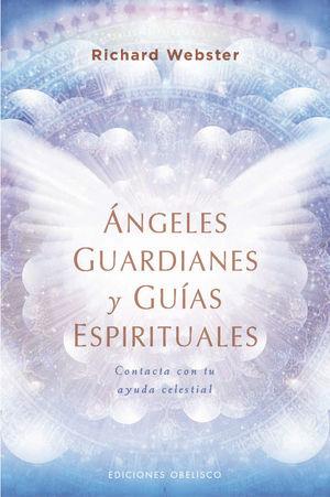 ANGELES GUARDIANES Y GUIAS ESPIRITUALES