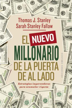 NUEVO MILLONARIO DE LA PUERTA DE AL LADO, EL