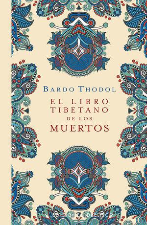 LIBRO TIBETANO DE LOS MUERTOS, EL (T.D)