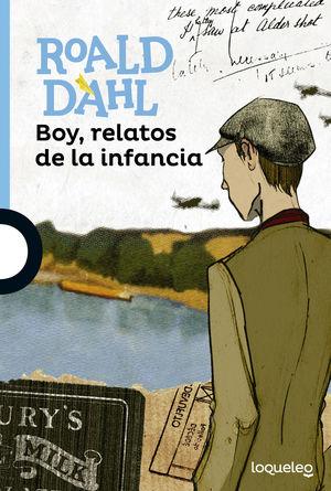 BOY, RELATOS DE LA INFANCIA +12 (LOQUELEO)