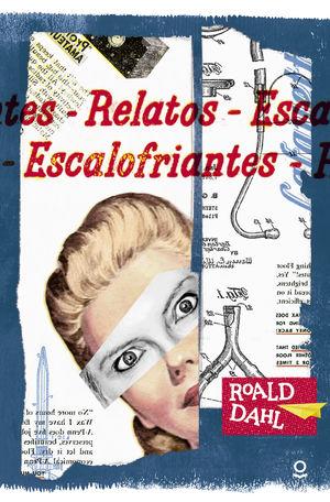 RELATOS ESCALOFRIANTES (LOQUELEO)