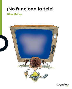 NO FUNCIONA LA TELE! (+4) (LOQUELEO)