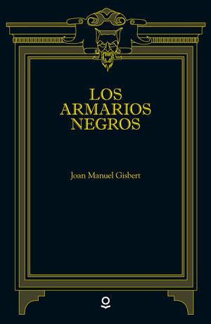 LOS ARMARIOS NEGROS (LOQUELEO)