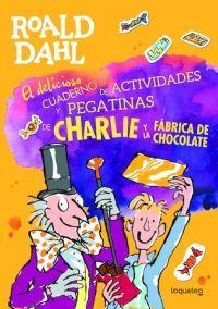 DELICIOSO CUADERNO DE ACTIVIDADES Y PEGATINAS DE CHARLIE Y LA FÁBRICA DE CHOCOLATE