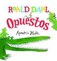 ROALD DAHL: OPUESTOS
