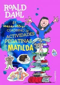 EL MARAVILLOSO CUADERNO DE ACTIVIDADES Y PEGATINAS DE MATILDA
