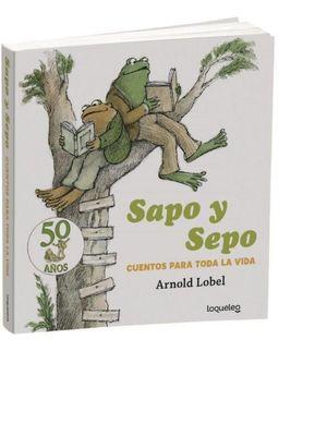 SAPO Y SEPO. CUENTOS PARA TODA LA VIDA (LOQUELEO)