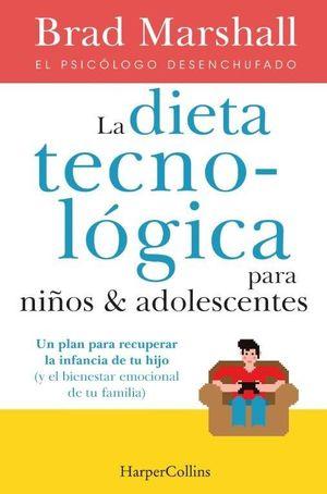 LA DIETA TECNOLOGICA PARA NIÑOS Y ADOLESCENTES