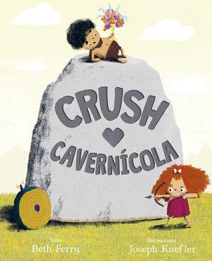 CRUSH CAVERNÍCOLA