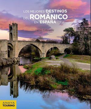LOS MEJORES DESTINOS DEL ROMÁNICO EN ESPAÑA