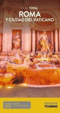ROMA Y EL VATICANO. GUÍA TOTAL