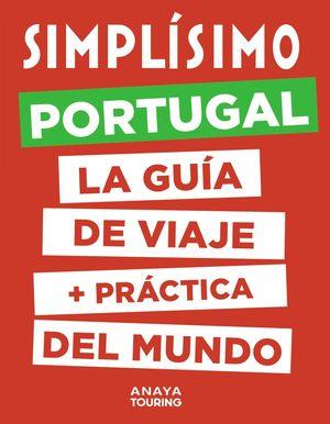 PORTUGAL. SIMPLÍSIMO LA GUÍA DE VIAJE +PRÁCTICA DEL MUNDO