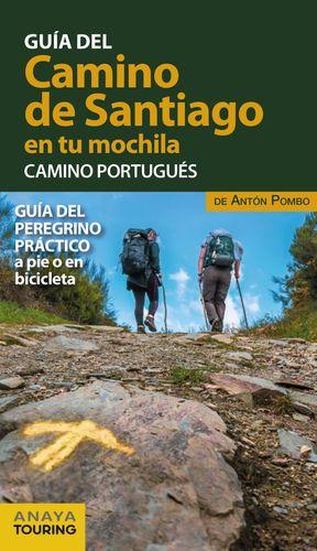 GUÍA DEL CAMINO DE SANTIAGO EN TU MOCHILA. CAMINO PORTUGUÉS