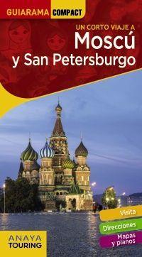 MOSCÚ Y SAN PETERSBURGO. GUIARAMA COMPACT