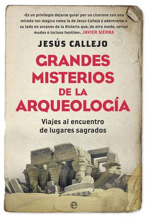 GRANDES MISTERIOS DE LA ARQUEOLOGÍA