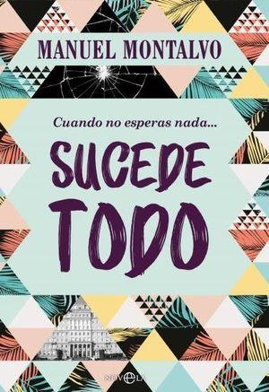 CUANDO NO ESPERAS NADA SUCEDE TODO