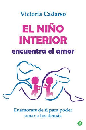 EL NIÑO INTERIOR ENCUENTRA EL AMOR