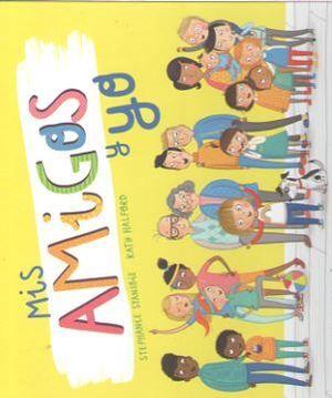 MIS AMIGOS Y YO - PANINI BOOKS