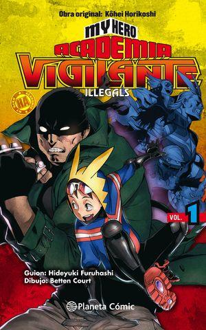 MY HERO ACADEMIA VIGILANTE ILLEGALS Nº01