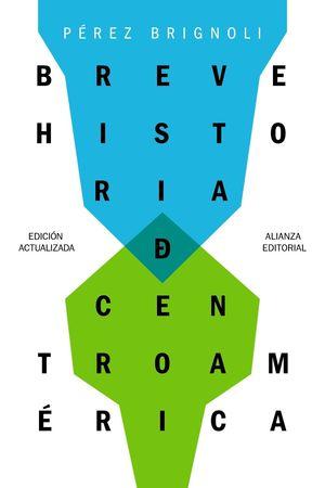 BREVE HISTORIA DE CENTROAMÉRICA