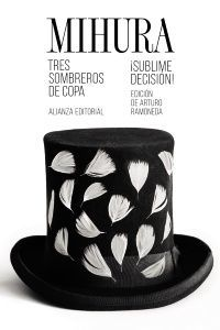 TRES SOMBREROS DE COPA/SUBLIME DECISION!