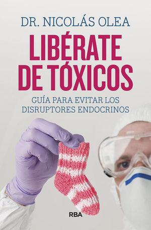 LIBRATE DE TÓXICOS