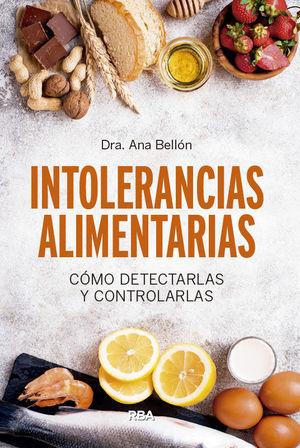 INTOLERANCIAS ALIMENTARIAS. COMO DETECTARLAS Y CONTROLARLAS