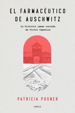 EL FARMACUTICO DE AUSCHWITZ