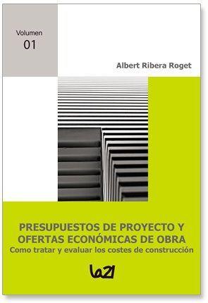 PRESUPUESTOS DE PROYECTO Y OFERTAS ECONÓMICAS DE OBRA