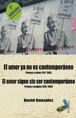 EL AMOR YA NO ES CONTEMPORÁNEO. EL AMOR SIGUE SIN SER CONTEMPORÁNEO