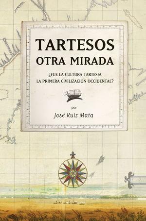 TARTESOS: OTRA MIRADA