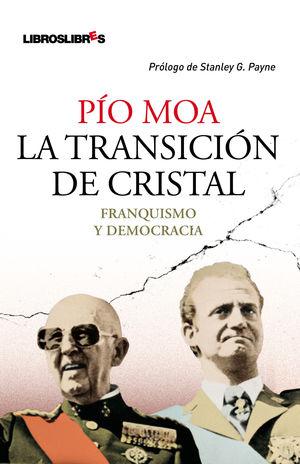 LA TRANSICIÓN DE CRISTAL