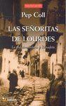 SEÑORITAS DE LOURDES, LAS