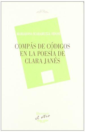 COMPÁS DE CÓDIGOS EN LA POESÍA DE CLARA JANÉS