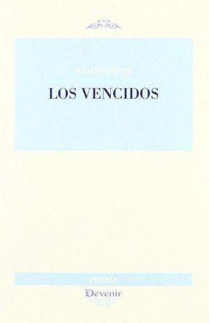 LOS VENCIDOS